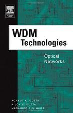 WDM Technologies: Optical Networks (Optics and Photonics Series)