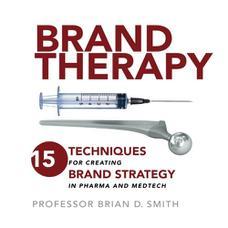 برنددرمانی: ۱۵ تکنیک برای ساخت استراتژی برند در صنایع دارویی و پزشکی