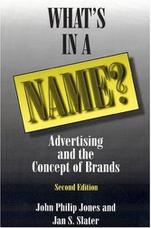 What's in a Name: Advertising and the Concept of Brands