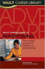 Vault Career Guide to Advertising