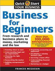 کسبوکار برای تازهکارها: از تهیه طرحهای تحقیقاتی و کسبوکار تا بازاریابی، درآمدزایی و قوانین