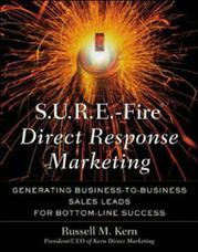 S.U.R.E - بازاریابی پاسخگویی مستقیم آتشین: مدیریت میان کسب وکاری پیش فروشها برای موفقیت در سود و زیان