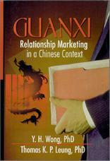تمایل مردم چین برای ساختن رابطه نزدیک (guanxi): بازاریابی روابط در زمینه چینی ها