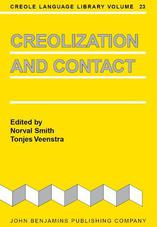 Creolization and Contact (Creole Language Library)