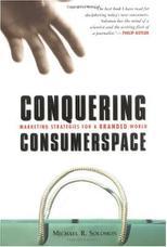غلبه بر فضای مصرفی: راهبردهای بازاریابی برای جهان مارکدار