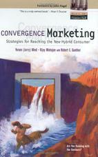 بازاریابی همگرا: رویکردهایی برای رسیدن به مصرفکنندگان جدید