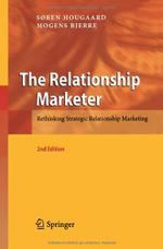 The Relationship Marketer: Rethinking Strategic Relationship Marketing