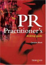The PR Practitioner's Desktop Guide