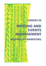 Careers in meeting and events management, hospitality marketing