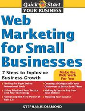 Web Marketing for Small Businesses: 7 Steps to Explosive Business Growth