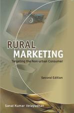 Rural Marketing: Targeting the Non-urban Consumer