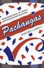 Pachangas:موسیقی مرزی، سیاست های ایالات متحده ، بازاریابی فراملی