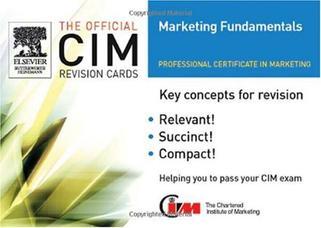 CIM Revision Cards 2005-06: Marketing Fundamentals