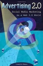 تبلیغات ۲.۰: بازاریابی شبکههای اجتماعی در جهان وب ۲.۰