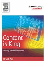 Content is King: writing and editing online