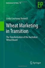 Wheat Marketing in Transition: The Transformation of the Australian Wheat Board