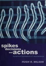 Spikes, Decisions, and Actions: The Dynamical Foundations of Neurosciences