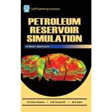 شبیه سازی مخازن نفتی (ابوقاسم، علی و اسلام) (ویرایش اول 2006)