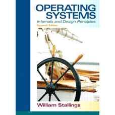 سیستم های عامل: اجزای داخلی و اصول طراحی (استالینگز) (ویرایش هفتم 2011)