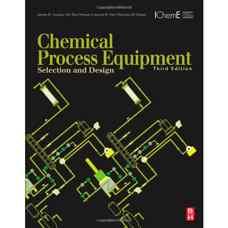 تجهیزات فرآیندهای شیمیائی: طراحی و انتخاب (گوپر، پنی و فیر) (ویرایش سوم 2012)