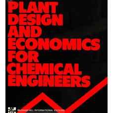 طراحی کارخانه و تحلیل مباحث اقتصادی برای مهندسین شیمی (پیترز و تیمرهاوس) (ویرایش چهارم 1991)