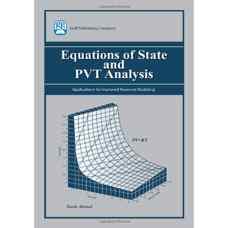معادلات حالت و تحلیل فشار حجم دما PVT (احمد) (ویرایش اول 2007)