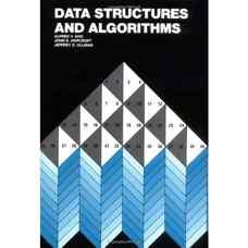 ساختمان داده ها و الگوریتم ها (آهو، اولمن و هاپکرافت) (ویرایش اول 1983)