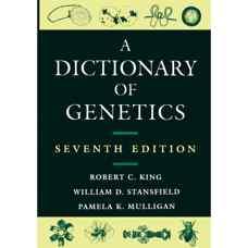 فرهنگ لغات ژنتیک (کینگ، استنزفیلد و مولیگان) (ویرایش هفتم 2006)