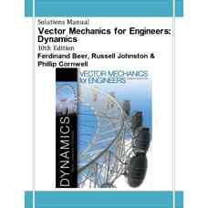 حل المسائل مکانیک برداری برای مهندسین: دینامیک (بی یر، جانستون و کورنول) (ویرایش دهم 2012)