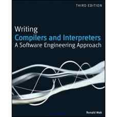 نوشتن کامپایلرها و مفسرها: رویکرد مهندسی نرم افزار (ماک) (ویرایش سوم  2009)