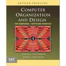 طراحی و ساختار کامپیوتر: واسط نرم افزار/سخت افزار (پاترسون و هنسی) (ویرایش چهارم 2011)