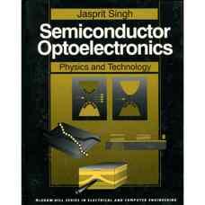 الکترونیک نوری نیمه رساناها: فیزیک و تکنولوژی (سینگ) (ویرایش اول 1995)