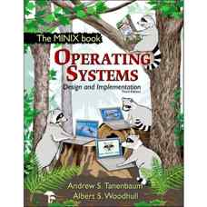 طراحی و پیاده سازی سیستم های عامل (تننباوم و وودهال) (ویرایش سوم 2006)