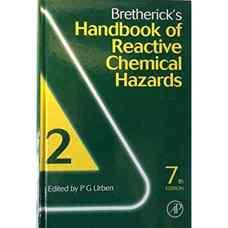 هندبوک خطرات شیمیایی راکتیو Bretherick - جلد دوم (اوربن) (ویرایش هفتم 2006)