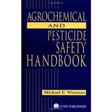 هندبوک ایمنی در برابر آفت کش ها و سموم گیاهی (واکسمن) (ویرایش اول 1998)