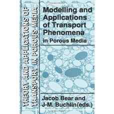 مدلسازی و کاربرد پدبده های انتقال در محیط های متخلخل (بی یر و بوکلین) (ویرایش اول 2012)
