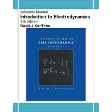 حل المسائل مقدمه ای بر الکترودینامیک (گریفیث) (ویرایش چهارم 2012)