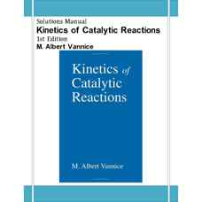 حل المسائل سینتیک واکنش های کاتالیستی (ونیس) (ویرایش اول 2005)