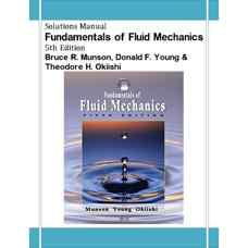 حل المسائل مبانی مکانیک سیالات (مانسون، یانگ و اوکیشی) (ویرایش پنجم 2005)