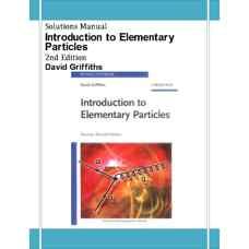 حل المسائل مقدمه ای بر ذرات بنیادی (گریفیث) (ویرایش دوم 2008)