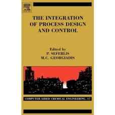 یکپارچه سازی طراحی و کنترل فرآیندها (سفرلیس و گئورگیادیس) (ویرایش اول 2004)