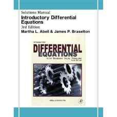 حل المسائل معادلات دیفرانسیل مقدماتی همراه با مسائل مقدار مرزی (آبل و بریسلتون) (ویرایش سوم 2009)