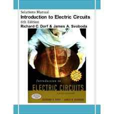 حل المسائل مقدمه ای بر مدارهای الکتریکی (دورف و سوبودا) (ویرایش ششم 2003)