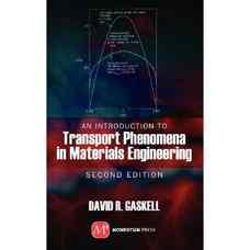 مقدمه ای بر پدیده های انتقال در مهندسی مواد (گسکل) (ویرایش دوم 2012)