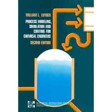 مدلسازی، شبیه سازی و کنترل فرآیندها برای مهندسین شیمی (لویبن) (ویرایش دوم 1990)