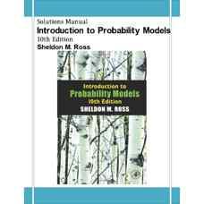 حل المسائل مقدمه ای بر مدل های احتمالاتی (راس) (ویرایش دهم 2009)