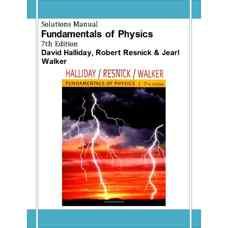 حل المسائل مبانی فیزیک (هالیدی، رزنیک و واکر) (ویرایش هفتم 2004)