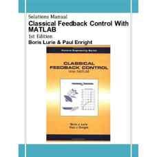 حل المسائل کنترل بازخوردی کلاسیک همراه با MATLAB (لوری و انرایت) (ویرایش اول 2000)