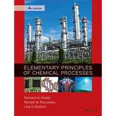 اصول مقدماتی فرآیندهای شیمیائی (فلدر، روسو و بولارد) (ویرایش چهارم 2015)
