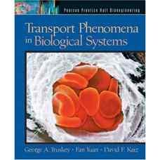 پدیده های انتقال در سیستم های بیولوژیکی (تراسکی، یوآن و کتز) (ویرایش اول 2004)